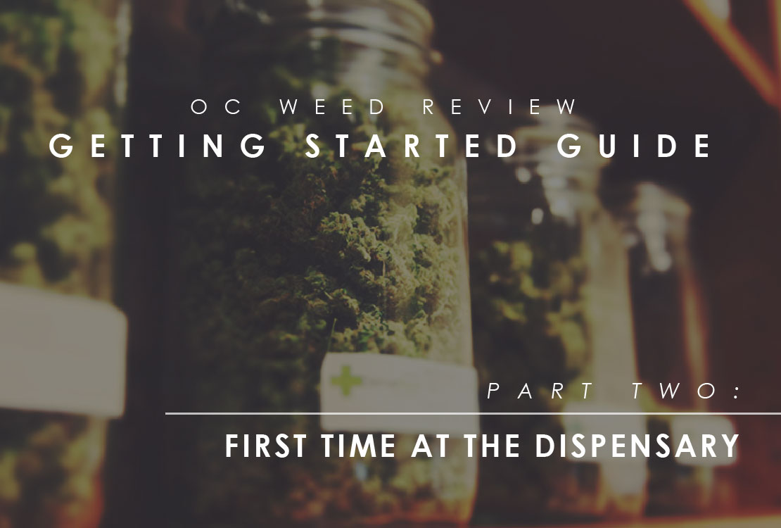 First Time At Cannabis Dispensary | OC Weed Review