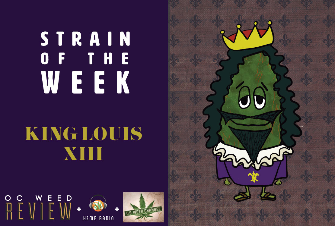 Strain of the Week: Mar. 29, 2015 (King Louis XIII)