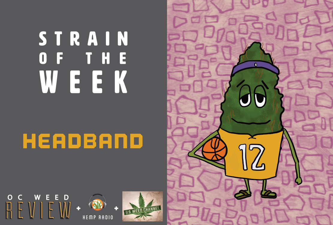 Strain of the Week: June 21, 2015 (Headband)